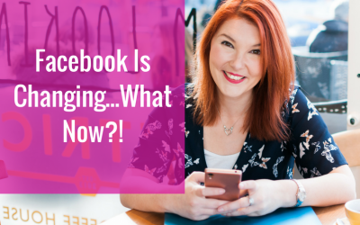 Facebook Is Changing…What Now?!