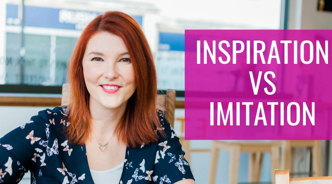 INSPIRATION VS IMATATION